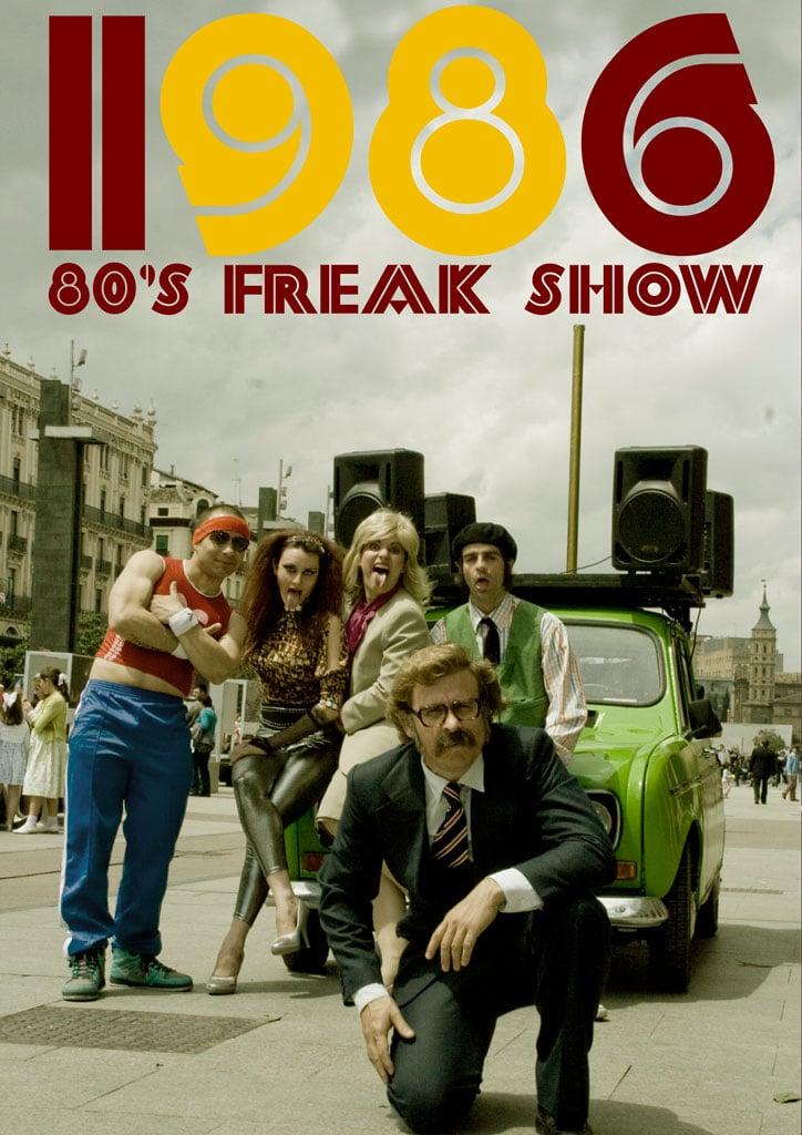 1986 80's Freak Show
